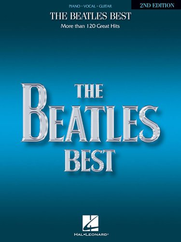 The Beatles Best: Over 120 Great Beatles Hits (Piano, Vocal, Guitar)