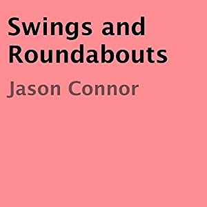 Swings and Roundabouts Audiobook