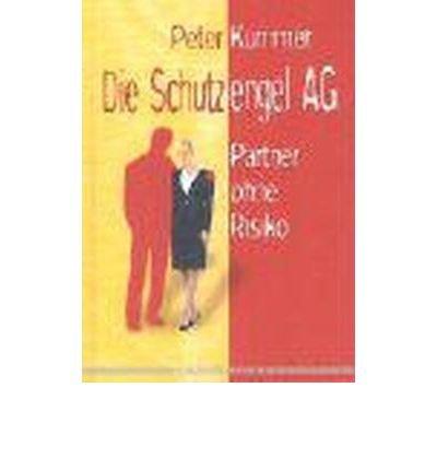 Read Online Die Schutzengel AG: Partner ohne Risiko (Hardback)(German) - Common pdf