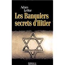 BANQUIERS SECRETS D'HITLER