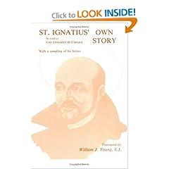 St. Ignatius' Own Story