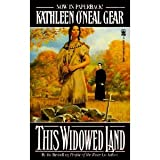 This Widowed Land, Kathleen O'Neal Gear, 0312854641