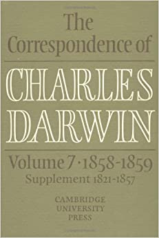 The Correspondence of Charles Darwin: Volume 7, 1858-1859