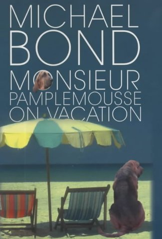 Read Online Monsieur Pamplemousse on Vacation PDF