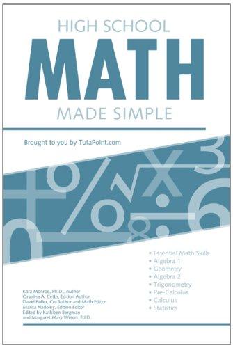 High School Math Made Simple - Curriculum High Math School