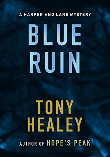 Blue Ruin: A Harper and Lane Novella