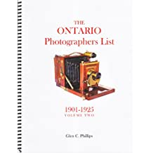 The Ontario Photographers List - Volume 2 (1901-1925).
