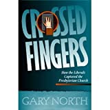 Crossed Fingers, Gary North, 0930464745