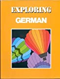 Exploring German : Textbook, Sheeran, Joan G. and McCarthy, J. Patrick, 082190311X