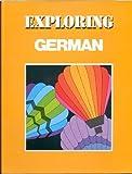 Exploring German : Textbook, Sheeran, Joan G. and McCarthy, J. Patrick, 082190311X