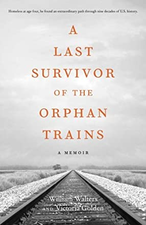 A Last Survivor of the Orphan Trains