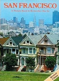 San Francisco: A Picture Book to Remember Her By
