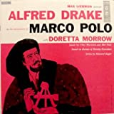Max Liebman Presents Alfred Drake With Doretta Morrow / The Adventures Of Marco Polo (6 Eye) Music by Clay Warnick and Mel Pahl Based on Themes of Rimsky - Korsakov