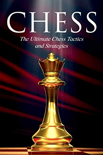 CHESS: The Ultimate Chess Tactics and Strategies! (Best Opening Chess Moves)