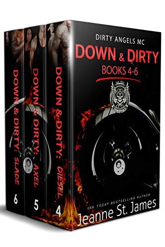 Down & Dirty: Books 4-6: Dirty Angels MC (Dirty Angels MC Series Box Set Book -