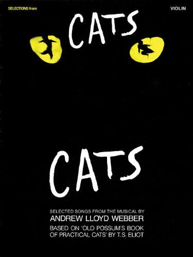 Selections from Cats: for Violin Andrew Lloyd Webber Violin