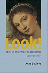 Look! The Fundamentals of Art History by Anne D'Alleva (2006-04-08)