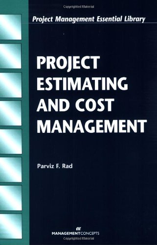 Project Estimating and Cost Management (Project Management Essential Library) (Best Personal Project Management)