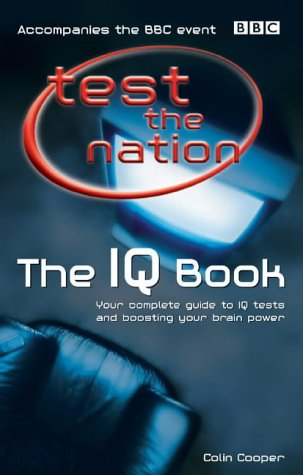 Download Test the Nation: The IQ Book: Your Complete Guide to IQ Tests and Boosting Your Brain Power PDF