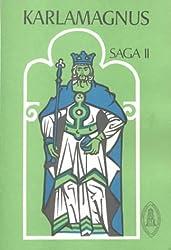 Karlamagnus Saga: The Saga of Charlemagne and His Heroes (Mediaeval sources in translation) Volume 2