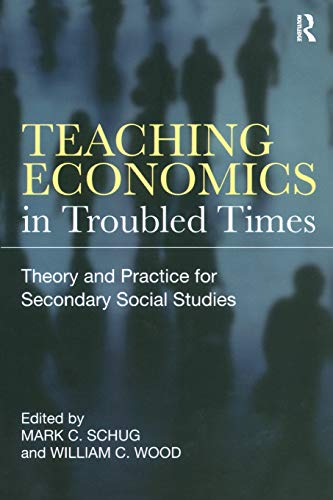 Teaching Economics in Troubled Times