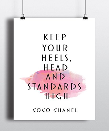 Keep your head heels and standards high art print, Coco Chanel quote,fashion quote print, art inspirational quote, watercolor, Home Decor ( UNFRAMED) (Coco Chanel Art)