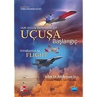Uçuşa Başlangıç (Ciltli): Uçak ve Uzay Mühendisleri İçin