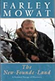 New Founde Land, Farley Mowat, 0771066899