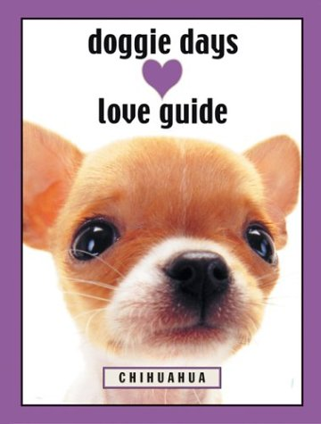 Download Doggie Days Love Guide Chihuahua pdf epub
