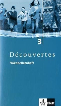 Découvertes / Vokabellernheft - Band 3 (Französisch) Broschüre – 1. September 2006 Gerard Alamargot Birgit Bruckmayer Isabelle Darras Klett
