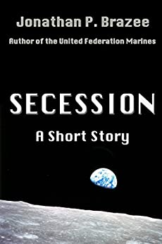 Secession: A Short Story by [Brazee, Jonathan P.]