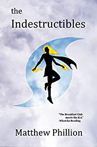 The Indestructibles by Matthew Phillion ebook deal