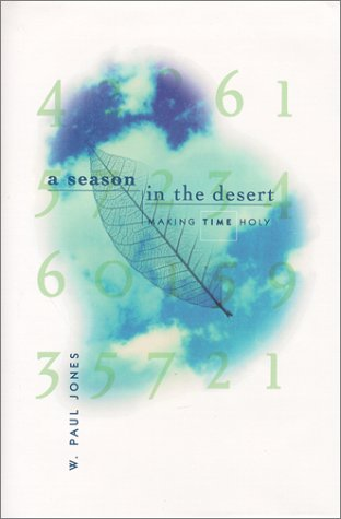 A Season in the Desert: Making Time Holy