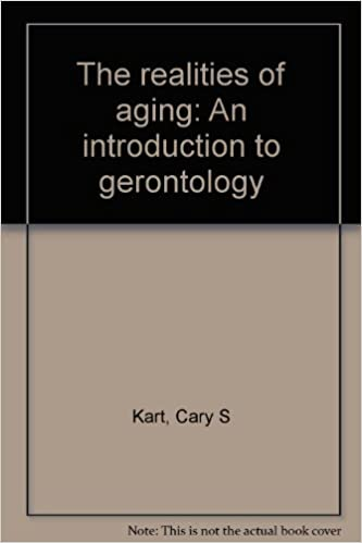 The realities of aging: An introduction to gerontology