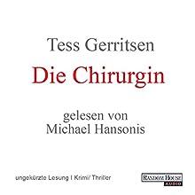 Die Chirurgin (Maura Isles/Jane Rizzoli 1) Hörbuch von Tess Gerritsen Gesprochen von: Michael Hansonis