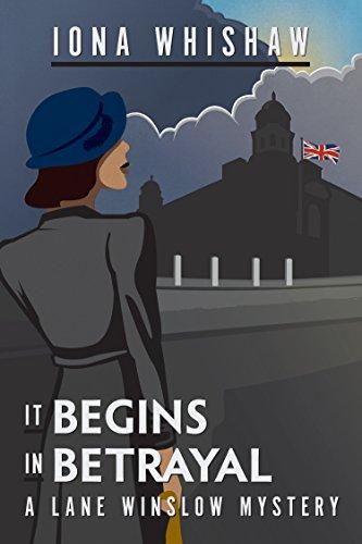 It Begins In Betrayal (A Lane Winslow Mystery)