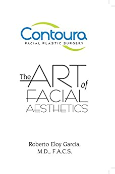 The Art of Facial Aesthetics by [Garcia,Roberto]