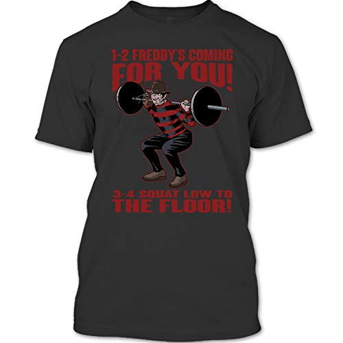 1-2 Freddy's Coming for You 3-4 Squat Low to The Floor T Shirt, Freddy Krueger T Shirt Unisex -