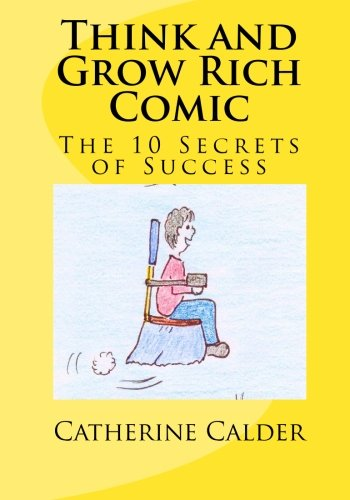 Think and Grow Rich Comic: The 10 Secrets of Success (Think And Grow Rich Comic)