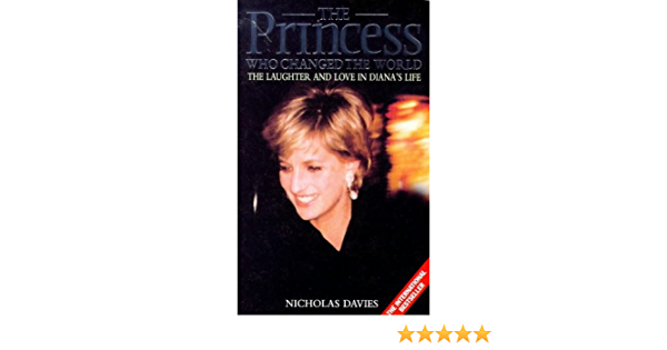 Download The Princess Who Changed The World By Nicholas Davies