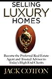 Selling Luxury Homes