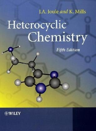 By John A. Joule - Heterocyclic Chemistry: 5th (fifth) Edition