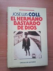 EL HERMANO BASTARDO DE DIOS par