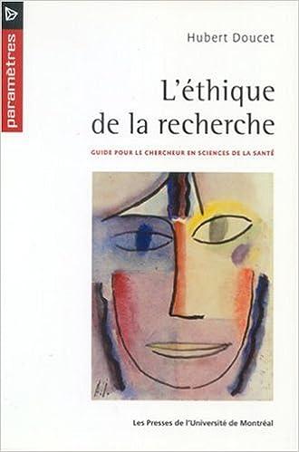 Amazon Fr L Ethique De La Recherche Hubert Doucet Livres