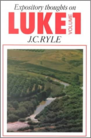 Book Luke Vol. 1 (Expository Thoughts on the Gospels)