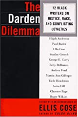 The Darden Dilemma: 12 Black Writers on Justice, Race, and Conflicting Loyalties Paperback