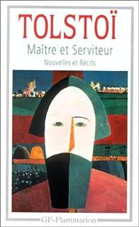 Maître et serviteur : nouvelles et récits (1886-1904), Tolstoï, Lev Nikolaevich