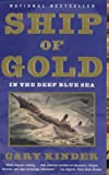 Ship of Gold in the Deep Blue Sea, Gary Kinder, 0679309810