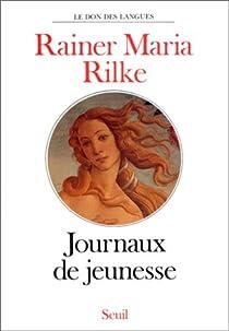 Journaux de jeunesse par Rilke