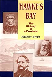 Hawke's Bay: The history of a province